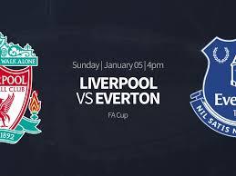 Live Streaming Piala FA Liverpool vs Everton Disiarkan Live di RCTI